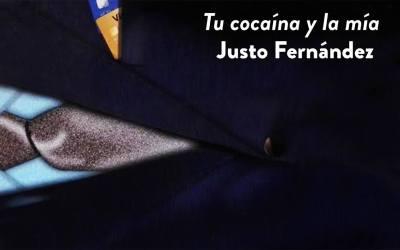 """Presentacíon del libro : """"Tu cocaína y la mía"""",  Justo Fernández"""