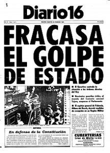 Diario 16, altro quotidiano spagnolo appena nato (come El Pais), festeggia con questo titolo cubitale il fallimento del golpe del 23F