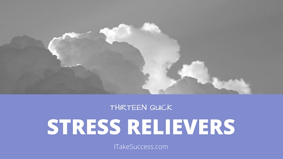 13 quick stress relievers