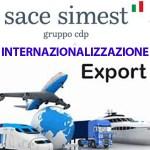 SIMEST (Gruppo CDP): ampliata l'operatività dei finanziamenti Simest anche per operazioni in paesi UE. Salgono i massimali dei Finanziamenti agevolati per rendere più competitive le imprese italiane all'estero