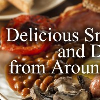 Delicious Snacks, Sides, and Dishes from Around the World