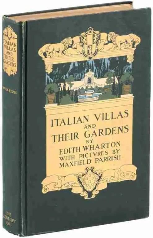 Edith Wharton's Italian Villas and Their Gardens