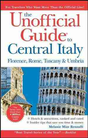 Unofficial Guide to Central Italy, 4th Ed., is Here!