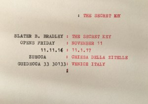 """The Secret Key"" alla Zuecca Projects, Giudecca – Venezia"