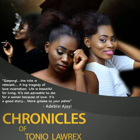 Chronicles of Tonio Lawrex