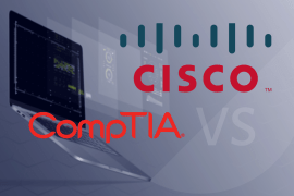 Certifications: CompTIA vs Cisco