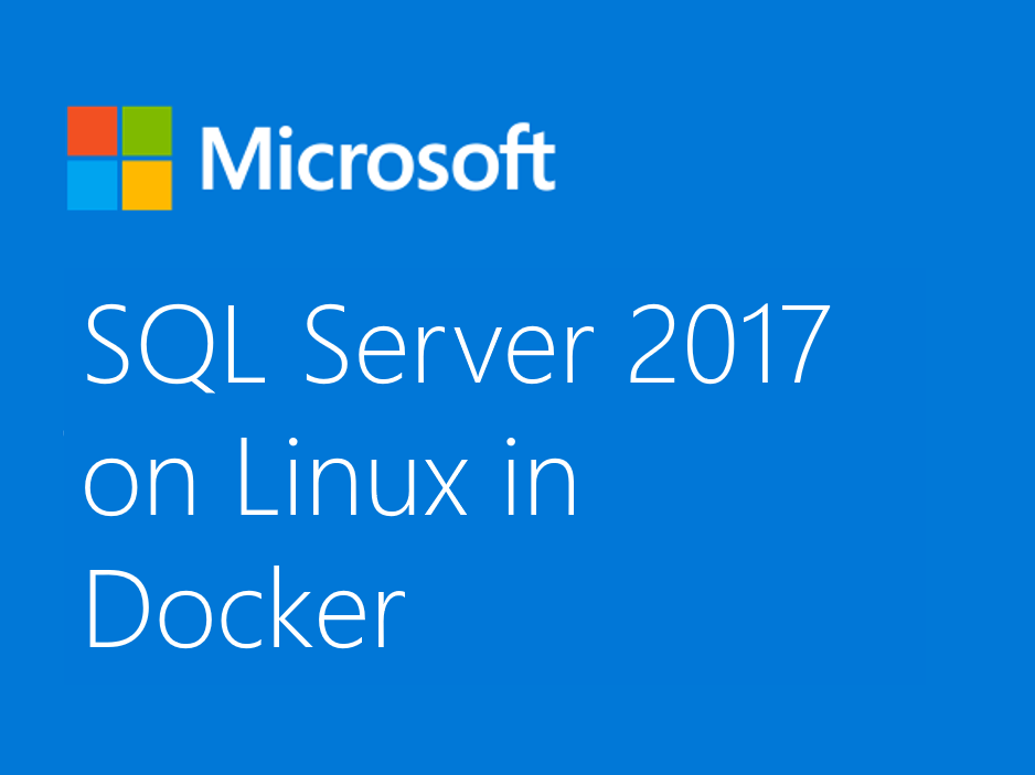 Microsoft Announces SQL Server with Support for Linux and Docker