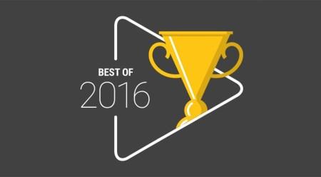 «Best of 2016»: В Google Play выбрали лучшие приложения, игры, фильмы, музыку и книги 2016 года