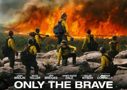 Only the Brave / «Огнеборцы»