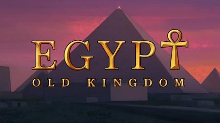 Egypt: Old Kingdom – тяжёлая доля фараона