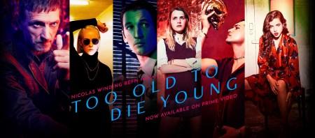 Рецензия на сериал «Слишком стар, чтобы умереть молодым» / Too Old To Die Young