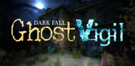 Dark Fall: Ghost Vigil: в поисках привидений и древних ужасов
