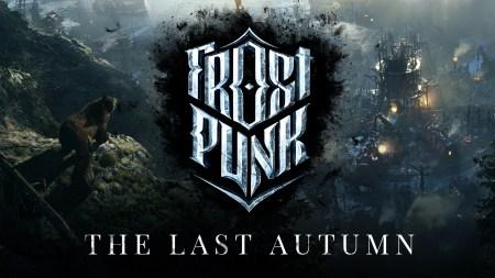 Frostpunk: The Last Autumn. В преддверии апокалипсиса