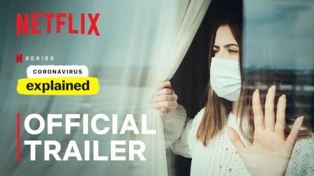 Netflix снял специальный эпизод познавательного сериала Explained / «Разъяснения» о коронавирусе SARS-CoV-2, премьера состоится в ближайшее воскресенье