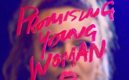 Рецензия на фильм «Перспективная девушка» / Promising Young Woman