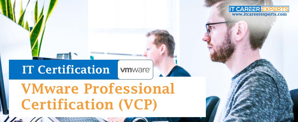 VMware Professional Certification (VCP)