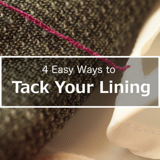 4 Easy Ways to Tack Your Lining