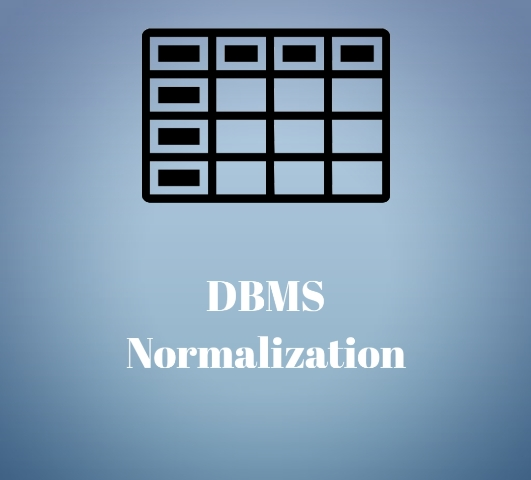 DBMS Normalization-1NF, 2NF, 3NF, BCNF