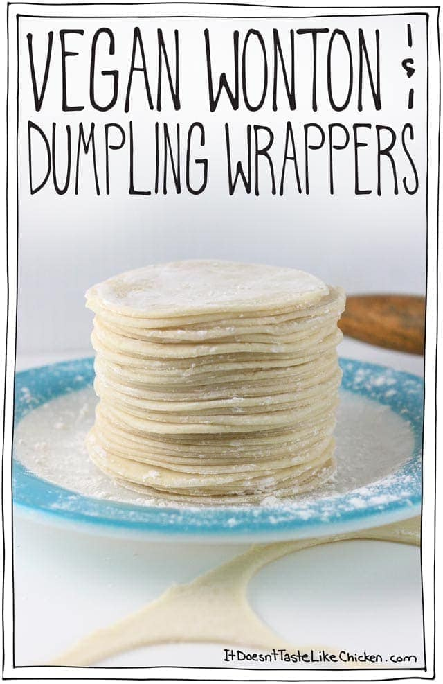 Vegan Wonton & Dumpling Wrappers! Just 4 ingredients and easy to make. All it takes is a little patience and elbow grease. Egg free. #itdoesnttastelikechicken