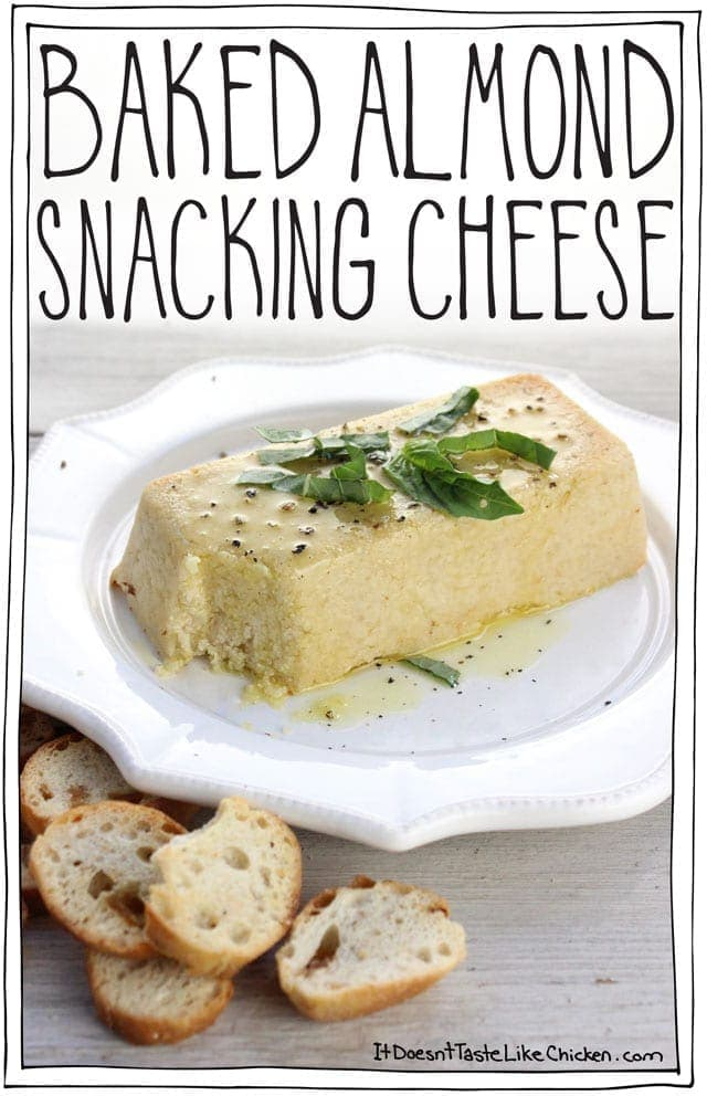 Baked Almond Snacking Cheese! A vegan, dairy-free cheese that takes just 35 minutes to make. Soft, creamy, tangy, spreadable, appetizer that's somewhere between feta and chèvre. #itdoesnttastelikechicken