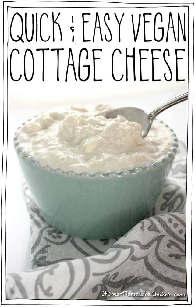 Quick & Easy Vegan Cottage Cheese! Takes less than 10 minutes to make and only 6 ingredients for this healthy, dairy-free recipe. #itdoesnttastelikechicken