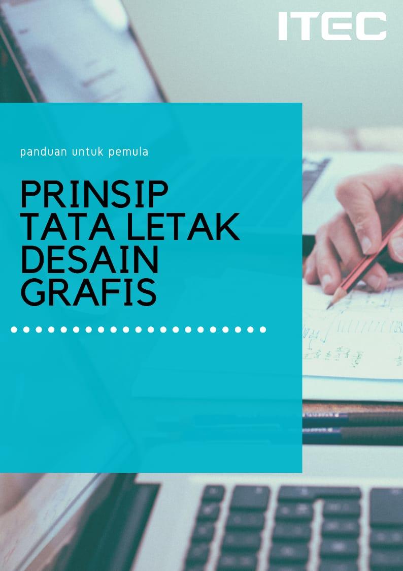 Prinsip Prinsip Tata Letak Dalam Desain Grafis Itec