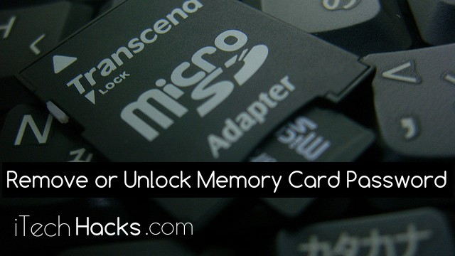 How To Remove or Unlock Memory Card Password Using Android or PC