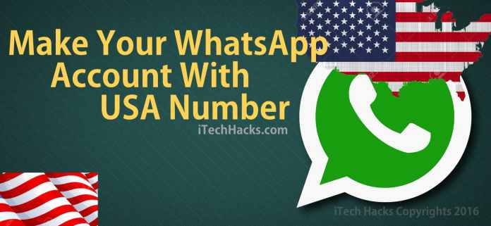make your whatsapp with USA number free latest  - USA whatsapp - Make Your WhatsApp Account with USA (+1) Number 2018 (Working)