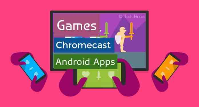"best google chromecast apps 2017 itechhacks  - chromecast apps - ""20+"" Best Google Chromecast Apps for Android, iOS 2018"