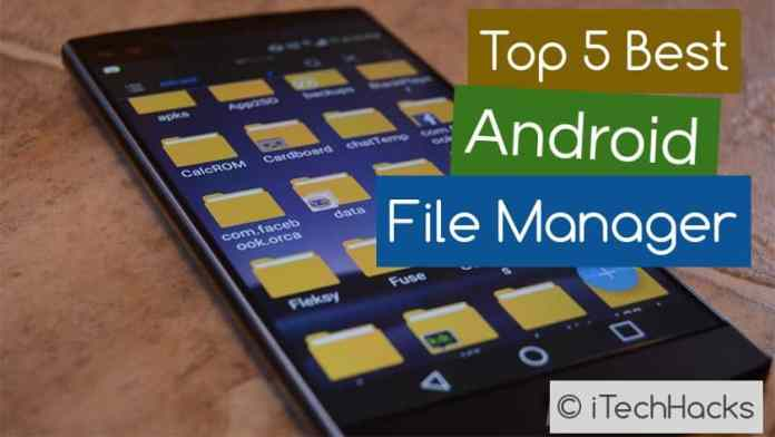 android file manager 2017