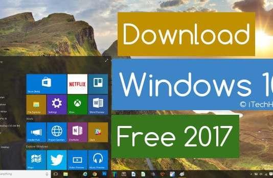 Download Windows 10 Full Free 2017 32BIT or 64 BIT