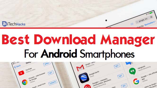 Best Download Manager For Android 2019 Top 20 Best Download Managers for Android   Free (2019)