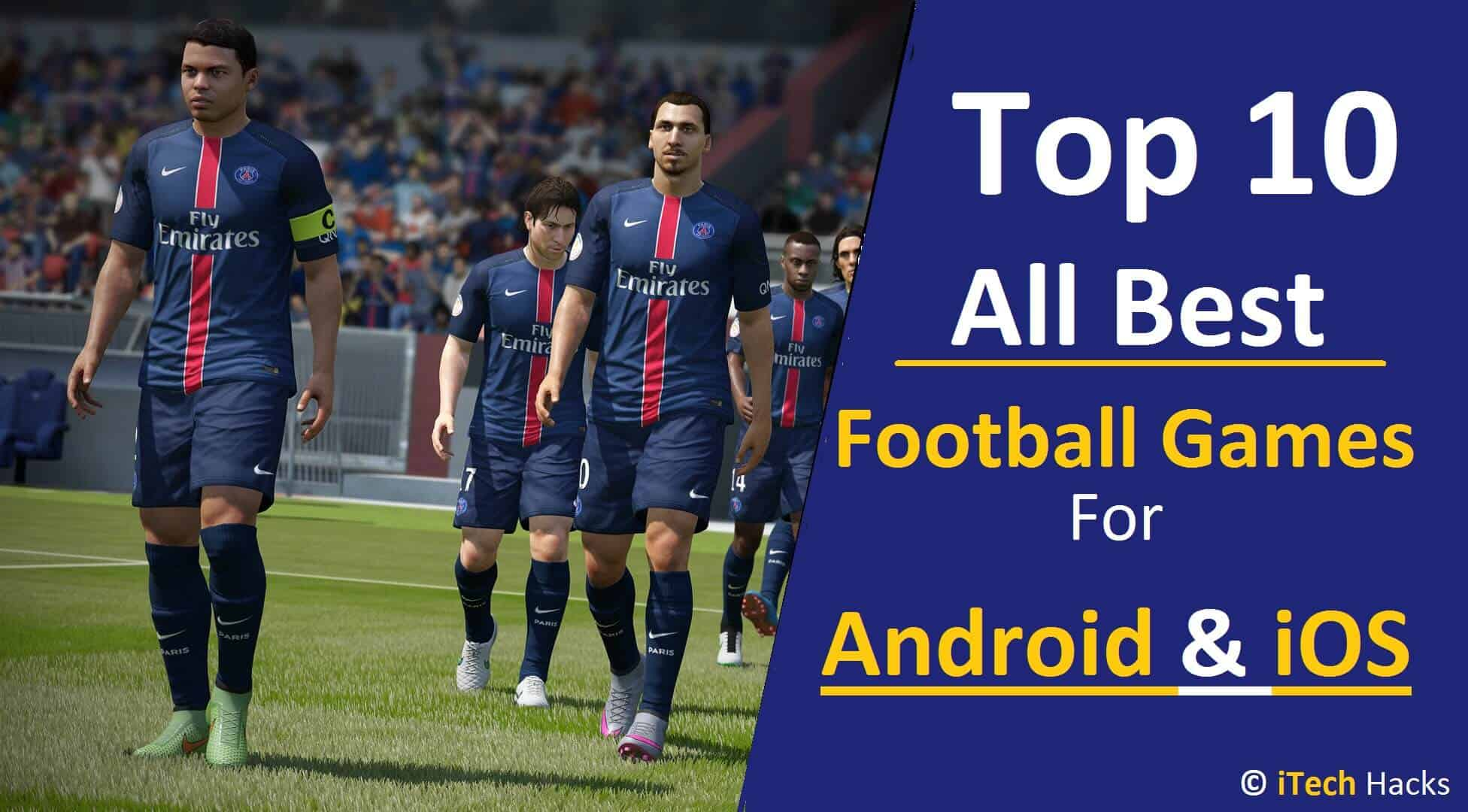 Best Online & Offline Football Games For Android | Best ...