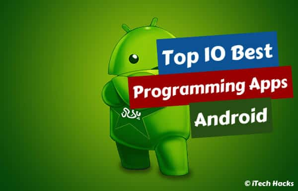 Top 10 Best Programming Apps for Android (Latest)  - best programming apps - Top 10 Best Programming Apps for Android (Latest)