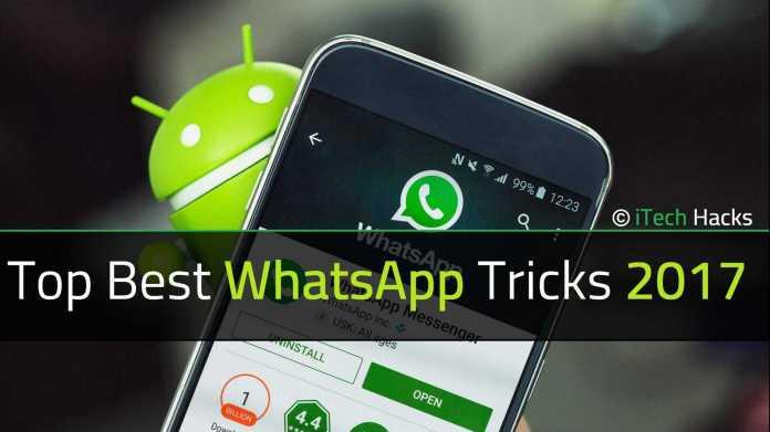 Top Best WhatsApp Tricks, Tips & Hacks Of 2017