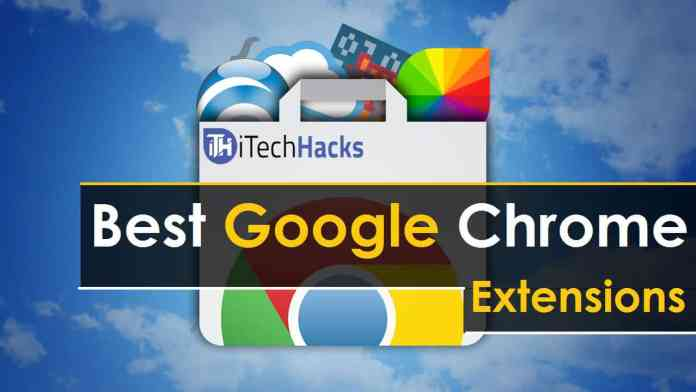 Top (40+) Best Google Chrome Extensions/Apps Of 2017  - Best Google Chrome Extensions 2017 - Top 40 Best Google Chrome Extensions and Apps Of 2019