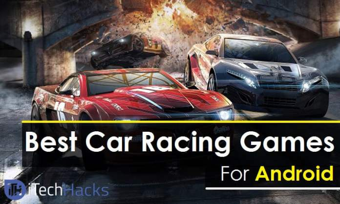 Best Car Racing Android Games (High-End Graphics)