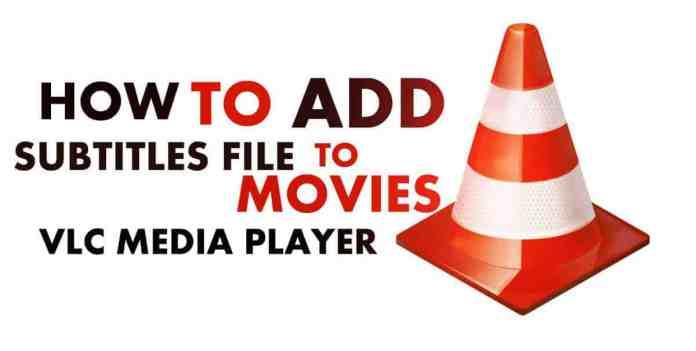 Add Subtitles On VLC Media Player