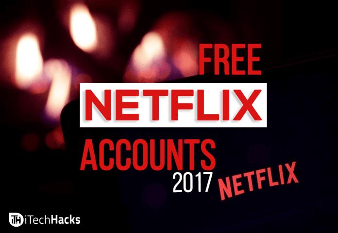 100+ Free Netflix Accounts & Passwords 2017: All About Netflix
