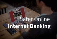 7 Security Tips For Safer Online Internet Banking Login?