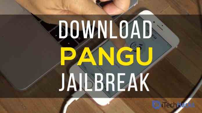 Download Pangu iOS 7.1.2, 8, 9.3.3, 10, 11, With Pangu Jailbreak 2017  - pangu jailvreak - Download Pangu iOS 7.1.2, 8, 9.3.3, 10, 11, With Jailbreak 2018 (Updated)