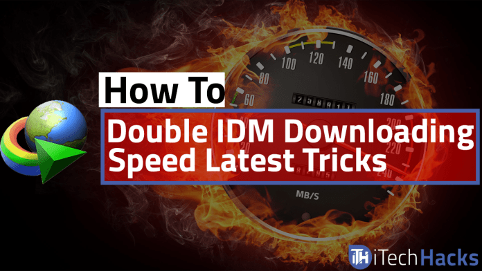 Double IDM Downloading Speed