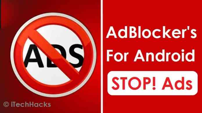 Top 5+ Pop-Up AdBlocker's For Android | Ban Annoying Ads