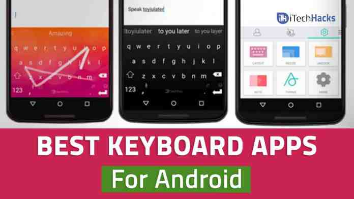Keyboard Apps for Android free download 2017: