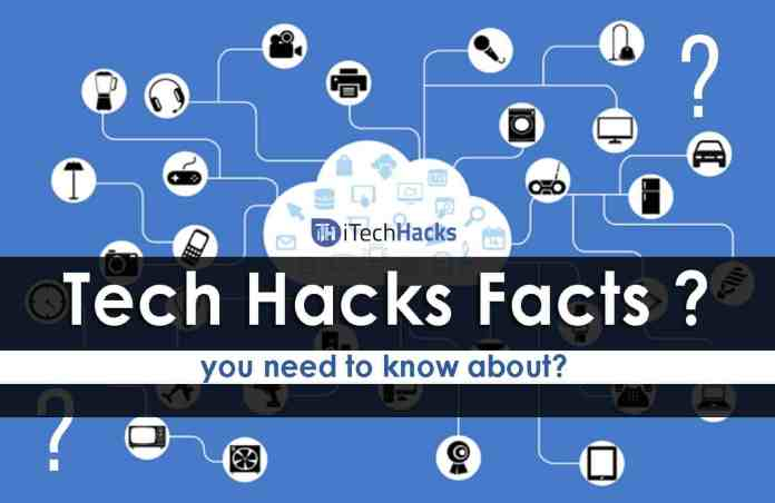 15 Tech Hacks Facts That You Need To Know About ?