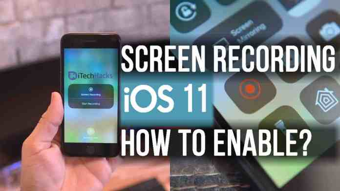 How To Access Screen Recorder in Apple iOS 11