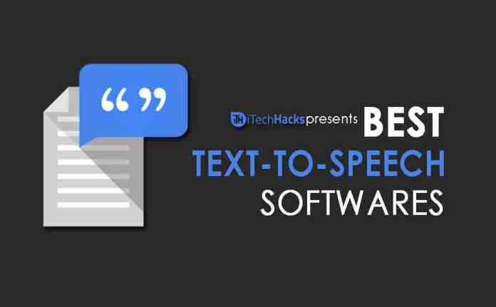 Top 5 Best Text to Speech (TTS) Softwares Of 2017