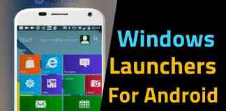 Top 6 Best Windows Launchers For Android