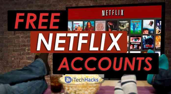 Free | Premium Netflix Accounts & Passwords 2018 - Netflix Account  Generator | itechhacks.com