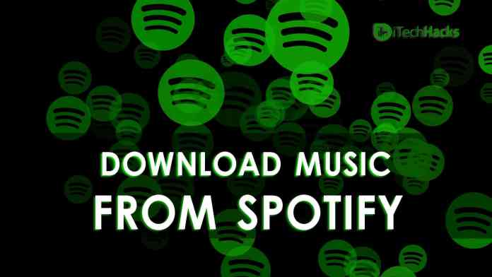 How To Download Music From Spotify | itechhacks.com
